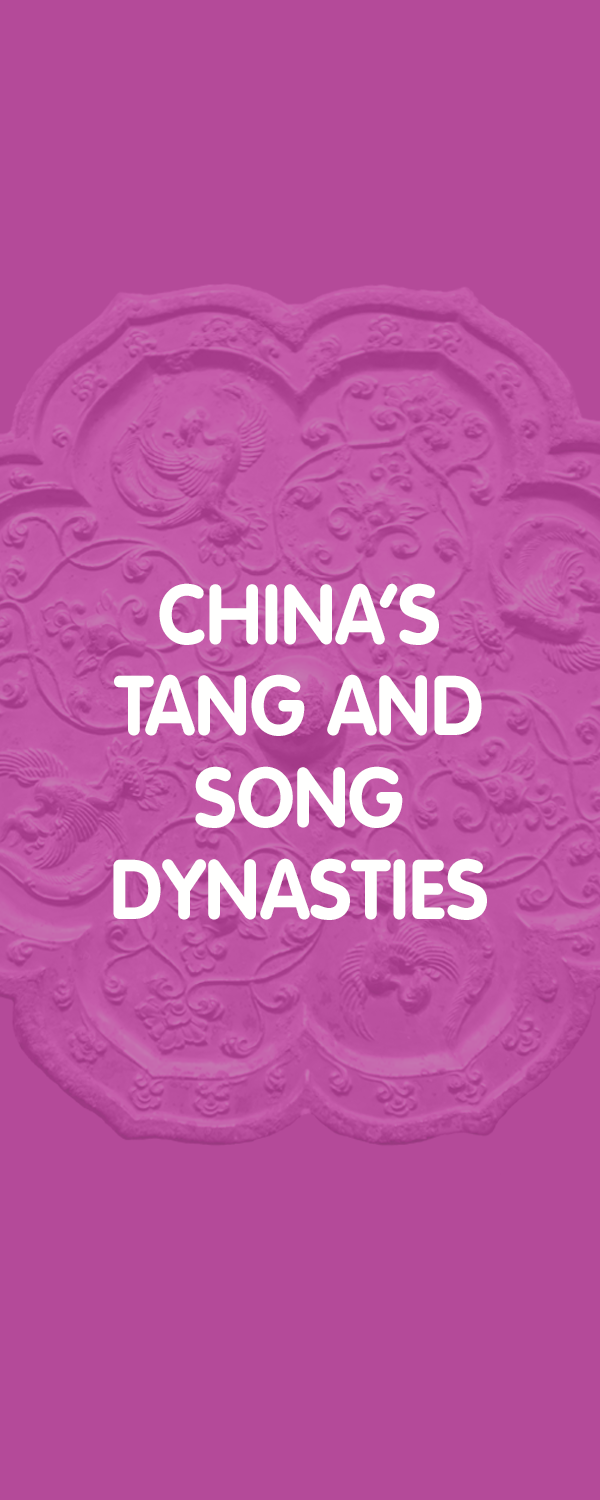 China's Tang and Song Dynasties