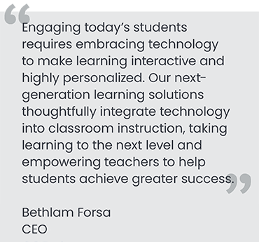 Quote from Bethlam Forsa, CEO