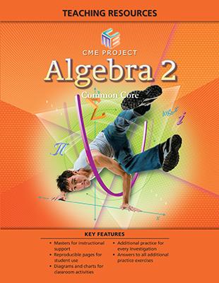 Math Programs   Pearson   CME Mathematics Common Core ©2013