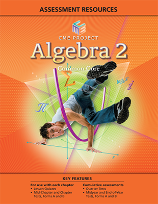 Math programs pearson cme mathematics common core 2013 mid chapter and chapter tests forms a b quarter tests mid year tests and forms a ball in one place fandeluxe Gallery