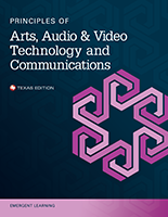 Principles of Arts, Audio and Video Technology and Communication - Texas Edition