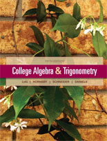 Lial, Hornsby, Schneider, College Algebra and Trigonometry, 5th Edition