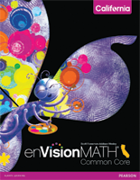 enVisionMATH Common Core, Realize Edition ©2015 for California