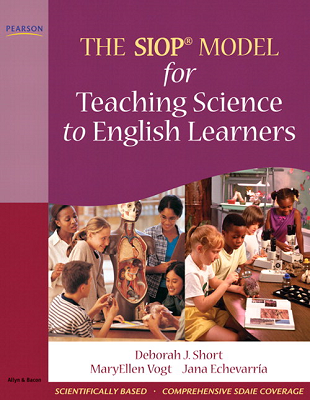 The SIOP® Model for Teaching Science to English Learners