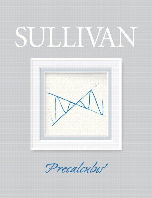 Math Programs | Pearson | Sullivan, Precalculus, 8th Edition