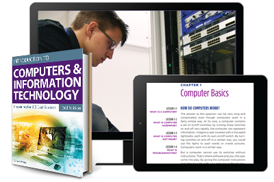 Introduction to Computers and Information Technology: Preparing for IC3 Certification, Third Edition