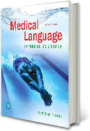 Medical Language: Immerse Yourself, Fifth Edition