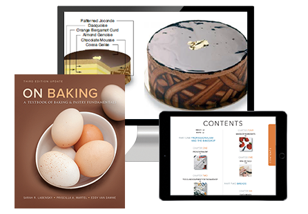 On Baking: A Textbook of Baking and Pastry Fundamentals, Updated Third Edition