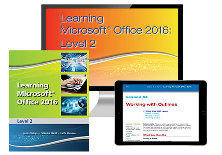 Learning Microsoft Office 2016, Level 2