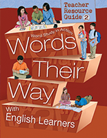 Words Their Way Word Study in Action with English Learners